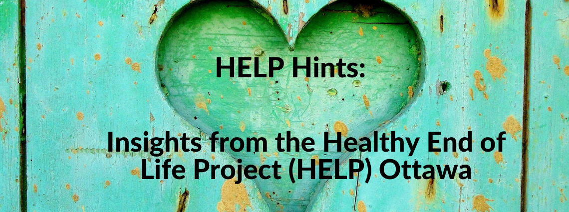 Healthy End of Life Project (HELP)